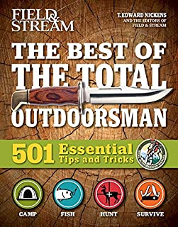 Book Cover: The Best of The Total Outdoorsman: 501 Essential Tips and Tricks