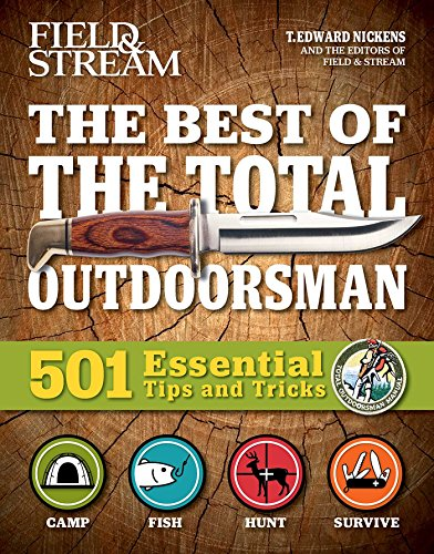 The Best of The Total Outdoorsman: 501 Essential Tips and Tricks