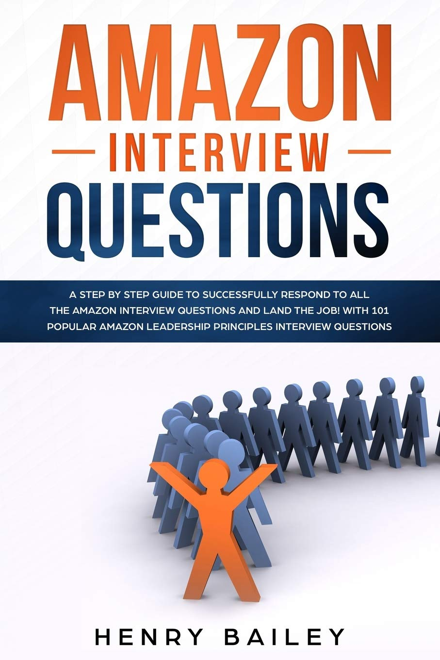 Amazon Interview Questions A Step By Step Guide to Successfully ...