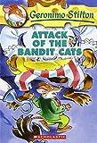 Attack of the Bandit Cats (Geronimo Stilton, No. 8)