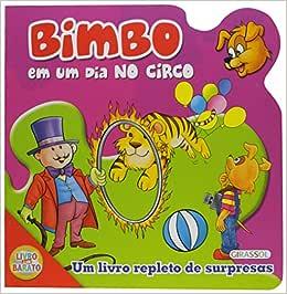 Bimbo - Em Um Dia No Circo - Livros na Amazon Brasil