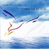Spark to a Flame: The Very Best of Chris De Burgh