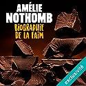 Biographie de la faim Audiobook by Amélie Nothomb Narrated by Véronique Groux de Miéri