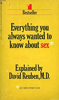 Everything You Always Wanted to Know About Sex: But Were Afraid to ...