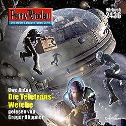 Die Teletrans-Weiche (Perry Rhodan 2436)