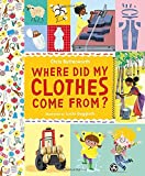 Where Did My Clothes Come From?