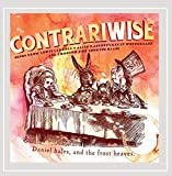 Contrariwise: Songs from Lewis Carroll's Alice in Wonderland & Through the Looking-Glass