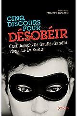 Cinq discours pour désobéir (Les documents Syros) (French Edition) Paperback