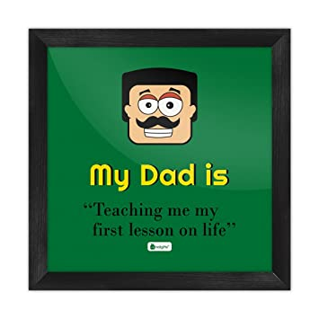 Indigifts My Dad Is Teaching Me First Lesson On Life Quote Indian Face Graphic