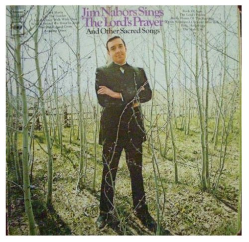 Jim Nabors Sings The Lords Prayer And Other Sacred Songs