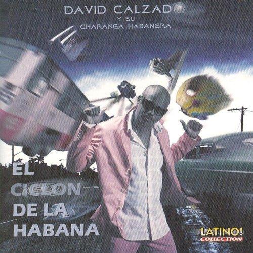 Amazon.com: El Ciclon de la Habana: David Calzado Y Su