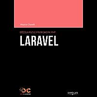 Découvrez le framework PHP Laravel (OpenClassrooms)
