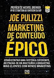 Marketing de Conteúdo Épico (Portuguese Edition)