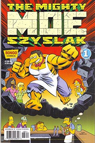 (Simpsons One-shot Wonders : The Mighty Moe)