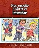 img - for Dios, necesito hablarte de...intimidar (Spanish Edition) book / textbook / text book