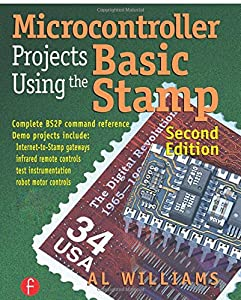Microcontroller Projects Using the Basic Stamp 2nd Edition