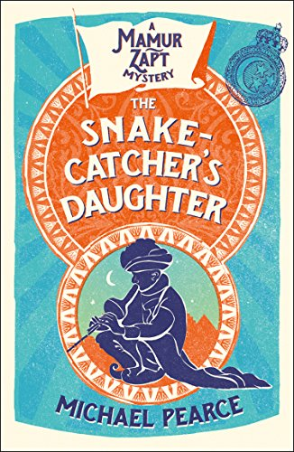 The Snake-Catcher's Daughter by [Pearce, Michael]