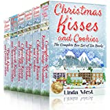 Christmas Kisses and Cookies Complete Set -The most heartwarming festive romance set of 2018: A Snow Town Wholesome Christmas Holiday Romance Series (Christmas ... Set of Fabulously Funny Holiday Romances)