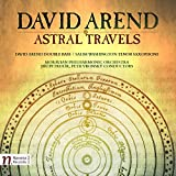 David Arend: Astral Travels