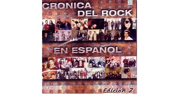 Various Artists - Cronica del Rock en Espanol - Edicion 2 - Amazon.com Music