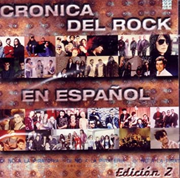 Various Artists - Cronica del Rock en Espanol - Edicion 2 - Amazon.com Music