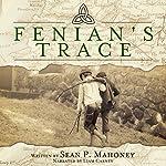 Fenian's Trace | Sean P. Mahoney