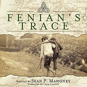 Fenian's Trace Audiobook