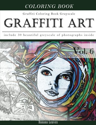 graffiti art art therapy coloring book greyscale creativity and mindfulness sketch greyscale coloring book for adults and grown ups creative mindfulness - Graffiti Coloring Book