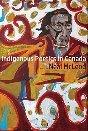 Indigenous Poetics in Canada (Indigenous Studies) by Wilfrid Laurier University Press
