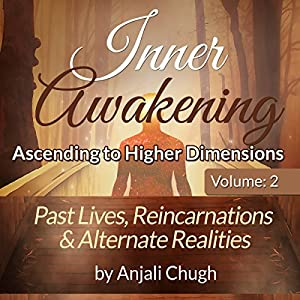 Past Lives, Reincarnations & Alternate Realities Audiobook