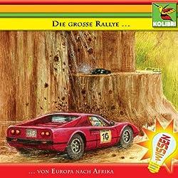 Die große Rallye. Von Europa nach Afrika