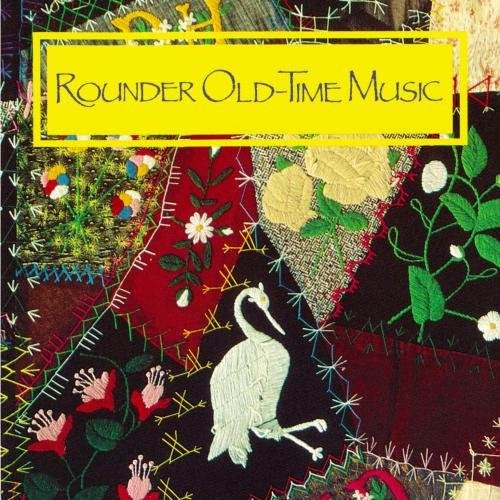 - Rounder Old-Time Music