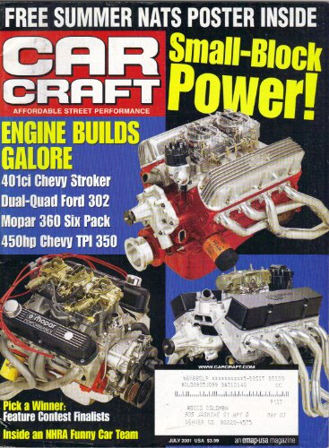 CAR CRAFT MAGAZINE JULY 2001 ENGINE BUILDS GALORE SMALL-BLOCK POWER COVER