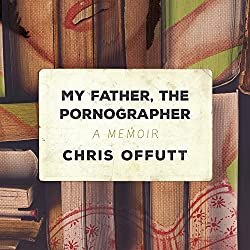 My Father, the Pornographer