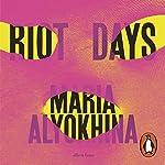 Riot Days | Maria Alyokhina