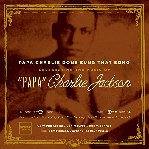 Papa Charlie Done Sung That