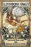 Clockwork Chaos, James Daniel Ross, 1937051560