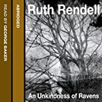 An Unkindness of Ravens: An Inspector Wexford Mystery | Ruth Rendell