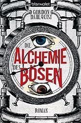 Die Alchemie des Bösen: Roman (Miss Temple & ihre Gefährten, Band 3)