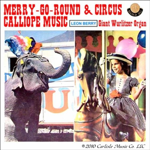 Circus calyope by classic carnival circus calliope music on amazon.