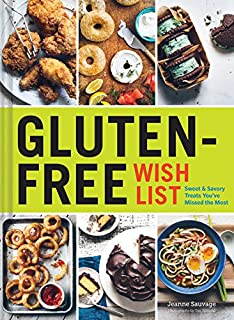 Gluten free baking for the holidays 60 recipes for traditional gluten free wish list sweet and savory treats youve missed the most forumfinder Image collections