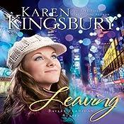 Leaving | Karen Kingsbury
