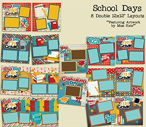 Graduation Scrapbook Layouts (FIRST DAY OF SCHOOL 6TH - GRADUATION Scrapbook Set - 8 Double Page Layouts)