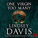 One Virgin Too Many: Falco, Book 11 Hörbuch von Lindsey Davis Gesprochen von: Gordon Griffin