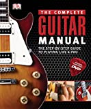 The Complete Guitar Manual, Dorling Kindersley Publishing Staff, 0756675537