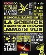 La science comme vous ne l'avez jamais vue - De fascinants concepts à la portée de tous par Gilliland
