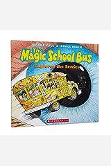 Explores the Senses (The Magic School Bus) Paperback