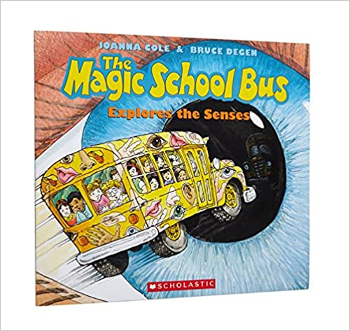 Explores the Senses The Magic School Bus