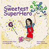 img - for The Sweetest SuperHero book / textbook / text book