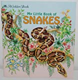 My Little Book of Snakes, Golden Books Staff, 030702475X